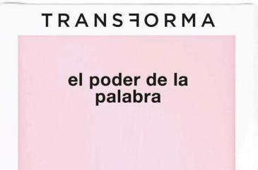 """Exposición """"Transforma: el poder de la palabra"""""""