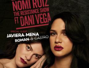 The Resistance con Nomi Ruiz y la participación de Daniela Vega
