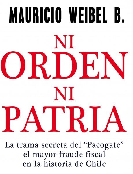 Participa por Ni orden ni patria, el nuevo libro de Mauricio Weibel