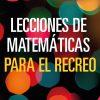 Concurso Sin Anillo: Sorteamos el libro Lecciones de Matemáticas para el Recreo
