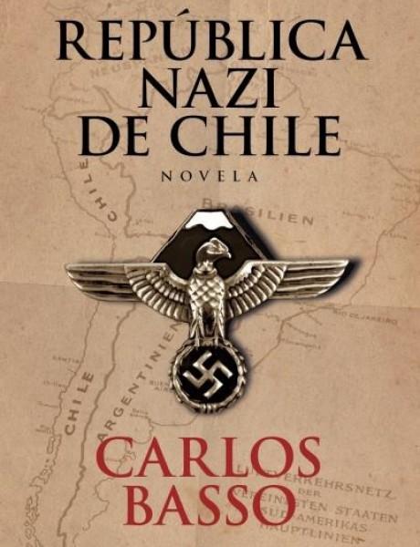 Participa por la novela República Nazi de Chile de Carlos Basso