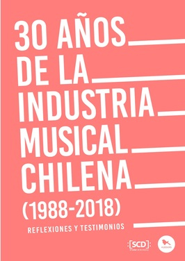 30 años de la industria musical chilena