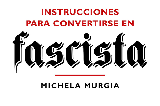 Instrucciones para Convertirse en Fascista